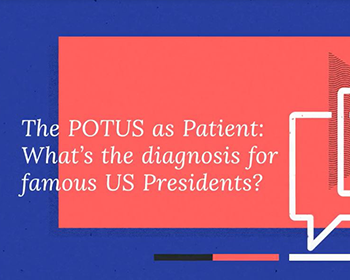 VIDEO: What's the Diagnosis for Famous U.S. Presidents?